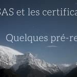 SAS et les certificats TLS Quelques pré-requis