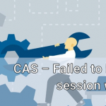 CAS-Failed-to-launch-session-worker
